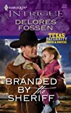 Branded by the Sheriff, Delores Fossen, 037369377X