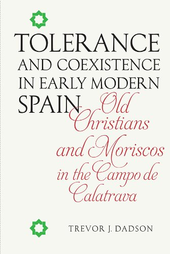 Tolerance and Coexistence in Early Modern Spain: Old