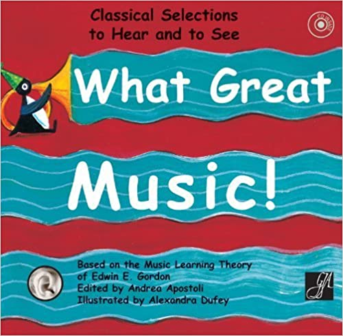 What Great Music!: Classical Selections to Hear and to See (2011-09-01)