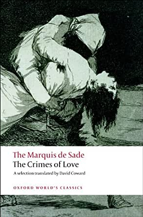 essay marquis de sade Eviled in his own lifetime and resurrected in the latter half of this century, the marquis de sade, richard seaver writes in his introduction to sade's.