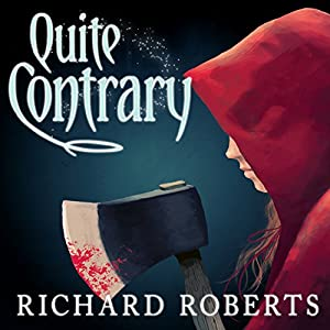 Quite Contrary Audiobook