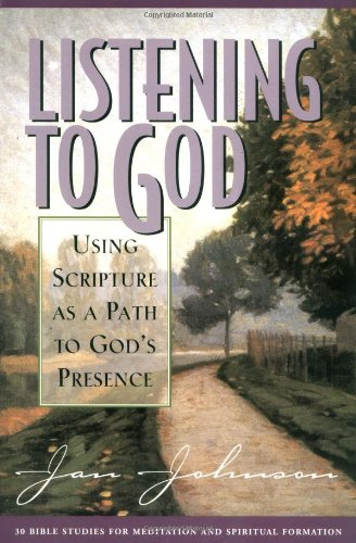 Listening to God: Using Scripture As a Path to God's Presence