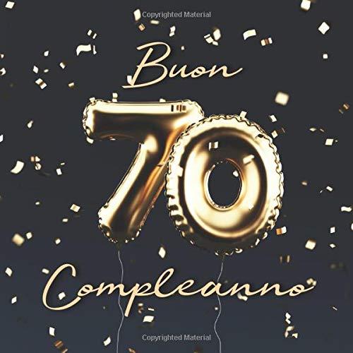 Buon Compleanno 70 Anni Libro Degli Ospiti Con 110 Pagine
