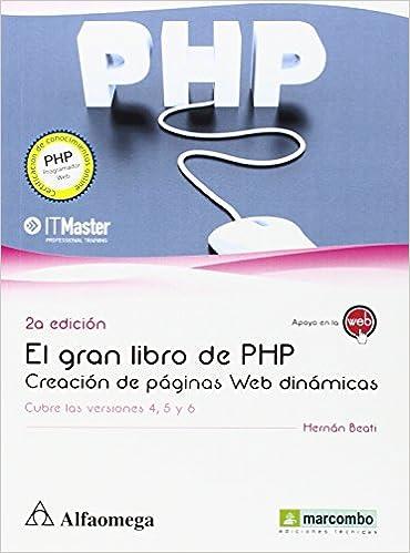 Gran Libro De PHP. Creación De Paginas Web Dinámicas - 2ª Edición: Amazon.es: Hernan Beati: Libros