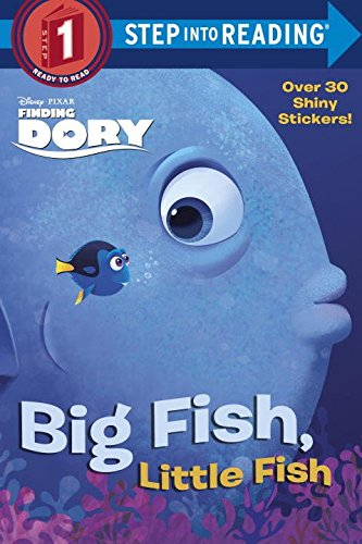 Big Fish, Little Fish (Disney/Pixar Finding Dory) (Step into Reading) (Fish Finding)