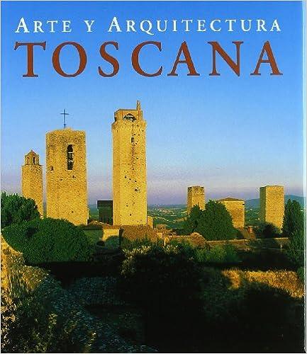 Book Toscana - Arte y Arquitectura (Spanish Edition)