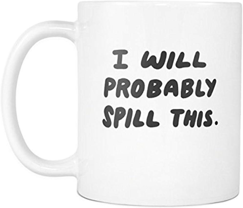 Tazas de Café,Probablemente derramaré esta taza de café de 11 oz Taza de regalo sarcástica divertida para compañeros de trabajo y jefe