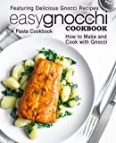 Best BookSumo Press Cooking Books - Easy Gnocchi Cookbook: A Pasta Cookbook; Featuring Delicious Review