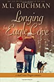 Longing for Eagle Cove: a small town Oregon romance (Volume 3)