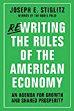 Rewriting the Rules of the American Economy: An