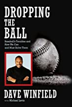 Dropping the Ball: Baseball's Troubles and How We Can and Must Solve