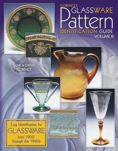 003: Florence's Glassware Pattern Identification Guide, Vol. - Florence Shopping Centre