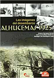 Alhucemas 1925 - las imagenes del desembarco (2ª ed