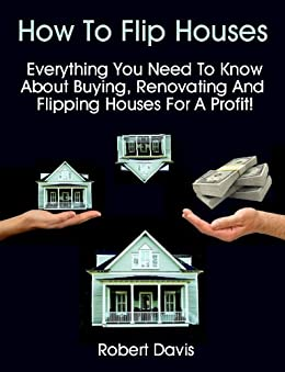 How to flip houses everything you need to know about for How to buy a house to flip