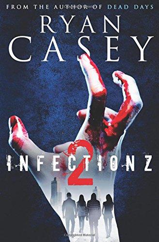 Infection Z 2 (Infection Z Zombie Apocalypse Series) (Volume 2) ebook