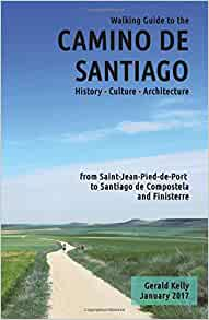 Walking guide to the camino de santiago history culture - How to get to saint jean pied de port ...