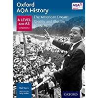 Oxford AQA History for A Level: The American Dream: Reality and Illusion 1945-1980
