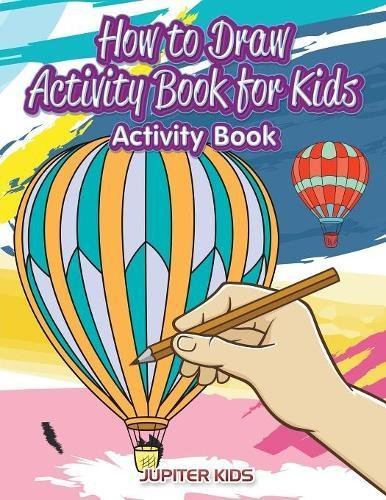 How to Draw Activity Book for Kids Activity Book PDF