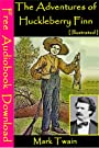 The Adventures of Huckleberry Finn [ Illustrated ]