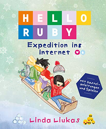 Hello Ruby: Expedition ins Internet (German ()