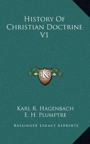 History Of Christian Doctrine V1