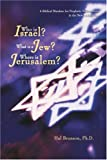 Who Is Israel? What Is a Jew? Where Is Jerusalem?, Harold Brunson, 0595419925