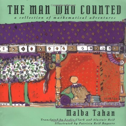 The Man Who Counted: A Collection of Mathematical Adventures by Malba Tahan (1993-01-17)