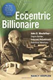The Eccentric Billionaire, Nancy Kriplen, 0814408893