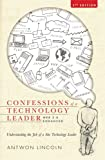 img - for Confessions of a Technology Leader:Understanding the Job of a Site Technology Leader book / textbook / text book