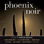 Phoenix Noir | Patrick Millikin (editor)