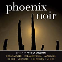 Phoenix Noir Audiobook by Patrick Millikin (editor) Narrated by Victor Bevine, Bronson Pinchot, Vikas Adam, Christian Rummel