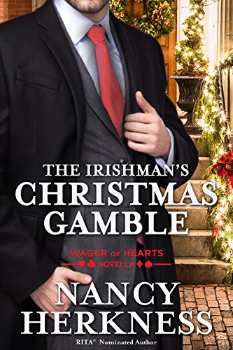 The Irishman's Christmas Gamble: A Wager of Hearts Novella (Christmas For Another Name Season)