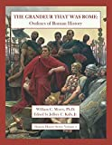 The Grandeur That Was Rome: Outlines of Roman History (Honors History Series)