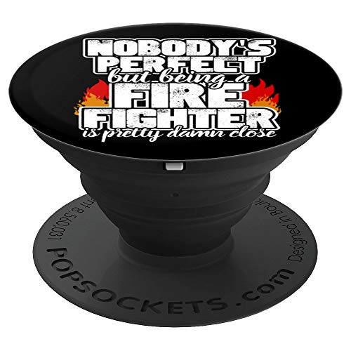 Nobody's Perfect Fire Fighter PopSockets Grip and Stand for Phones and Tablets