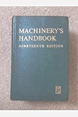 Machinery`s handbook: a reference book for the mechanical engineer, draftsman, toolmaker and machinist by Erik Oberg (1971-01-01) Hardcover