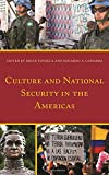img - for Culture and National Security in the Americas (Security in the Americas in the Twenty-First Century) book / textbook / text book