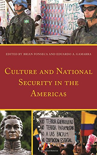 Culture and National Security in the Americas (Security in the Americas in the Twenty-First Century)