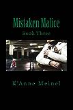 Mistaken Malice