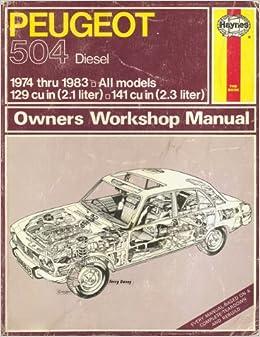 Peugeot 504 diesel owners workshop manual haynes automotive repair peugeot 504 diesel owners workshop manual haynes automotive repair manual series no 663 john harold haynes john s mead 9781850103769 amazon fandeluxe Gallery