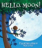 Hello, Moon!, Francesca Simon, 0545647959