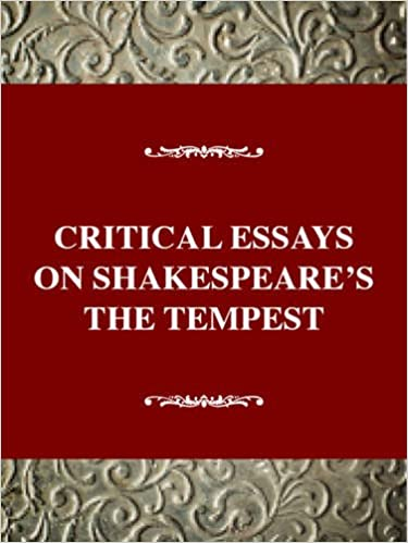 com critical essays on shakespeare s the tempest william critical essays on shakespeare s the tempest william shakespeare s the tempest critical essays on british literature series 1st edition