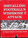 Installing Football's Wishbone T Attack,