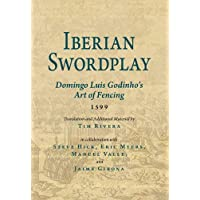 Iberian Swordplay: Domingo Luis Godinho's Art of Fencing