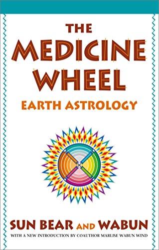 (The Medicine Wheel: Earth Astrology)