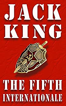 The Fifth Internationale by [King, Jack]