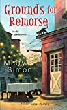 Grounds for Remorse (A Tallie Graver Mystery) by  Misty Simon in stock, buy online here