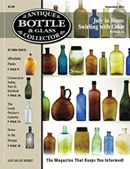 _READ_ Antique Bottle & Glass Collector Magazine, September 2012 Issue, Digital Edition. include Fiesta Since control perdido personal treinta codigo