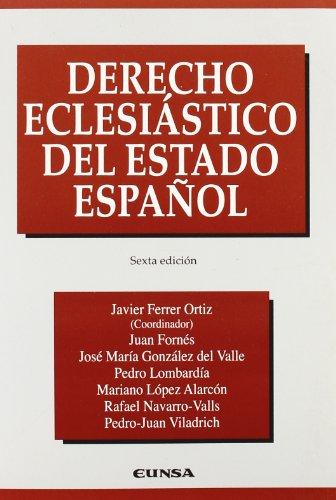 Descargar Libro Derecho Eclesiástico Del Estado Español Javier Ferrer Ortiz