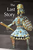The Last Story, D. Wallberg, 1465377530