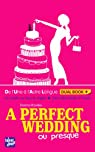 A perfect wedding (ou presque) par Rowley